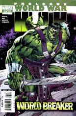 World War Hulk Prologue: World Breaker (2007) #One-Shot Variant B: 2nd Printing