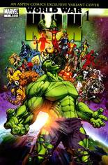 World War Hulk (2007-2008) #1 Variant D: Aspen Comics Exclusive Variant; Limited to 5,000