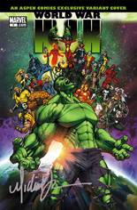 World War Hulk (2007-2008) #1 Variant E: Aspen Comics Exclusive Variant; Signed Edition; Limited to 2500 Copies