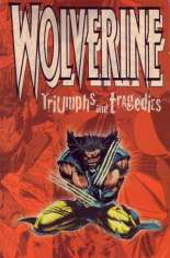 Wolverine: Triumphs and Tragedies #TP Variant A