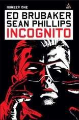 Incognito #1 Variant B: 2nd Printing