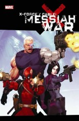X-Force/Cable: Messiah War (2009) #HC