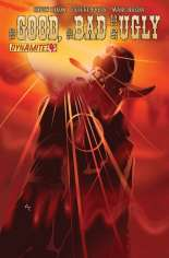Good, the Bad and the Ugly #4 Variant A