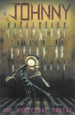 Johnny the Homicidal Maniac (1995-1997) #1 Variant Q: Special Edition; Signed/Numbered byJhonen Vasquez