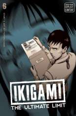Ikigami: The Ultimate Limit #GN Vol 6