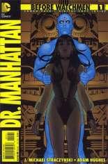 Before Watchmen: Dr. Manhattan (2012-2013) #1 Variant D: Combo Pack