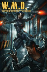 W.M.D. Weapons Of Mutant Destruction #1 Variant H: Variant Domino Lady Deathstrike