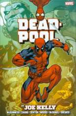 Deadpool By Joe Kelly Omnibus (2014) #HC Variant A