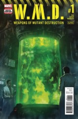 W.M.D. Weapons Of Mutant Destruction #1 Variant A