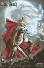 Lady Death: Scorched Earth #1 Variant R: Kickstarter Black & White Edition