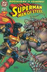 Superman: The Man of Steel (1991-2003) #1 Variant B: Kenner limited edition, was included in the Hunter-Prey Superman vs. Doomsday 2-pack from the Superman Man of Steel Toyline produced by Kenner in 1995